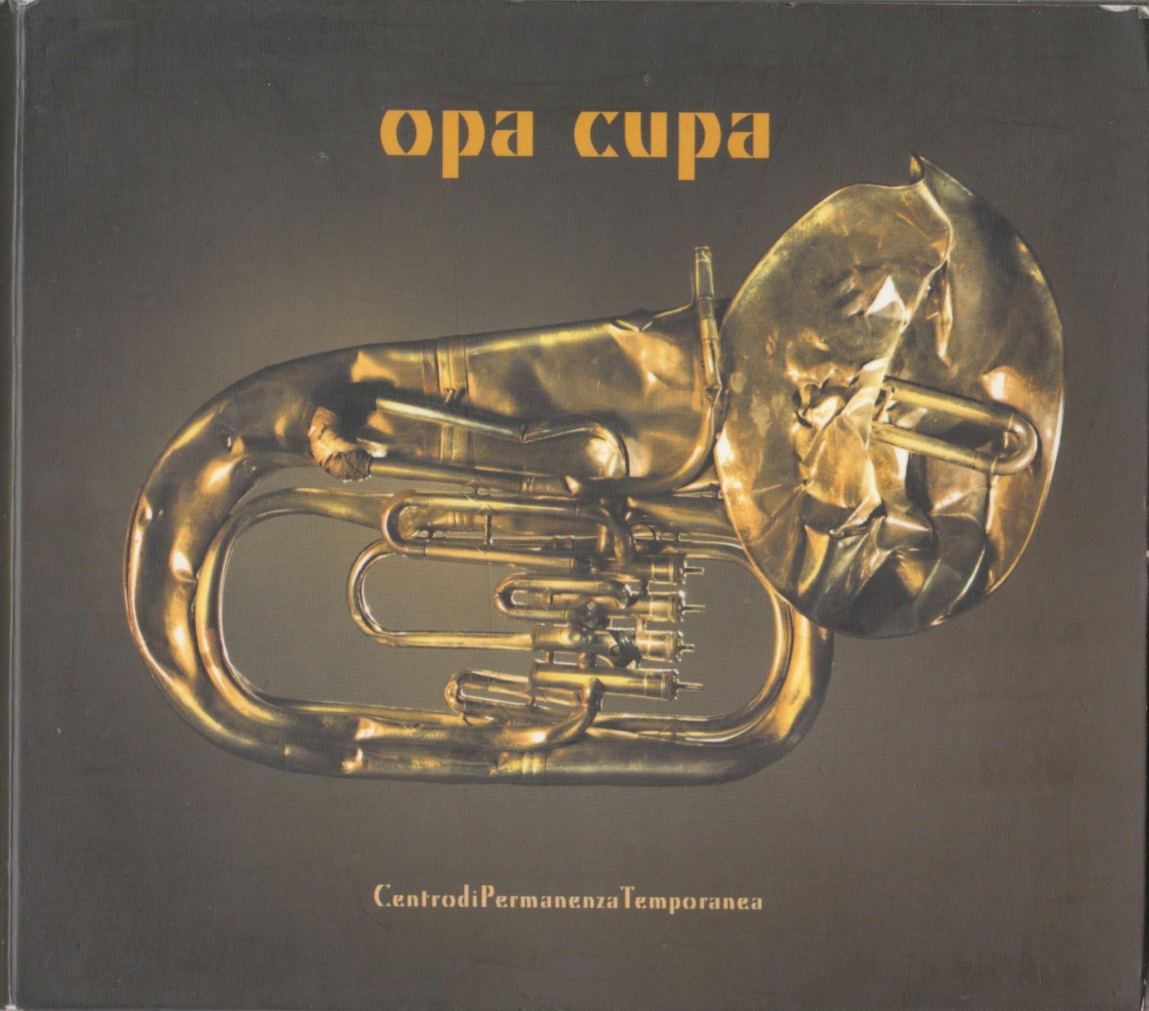 "Opa Cupa</br>""C.P.T."""