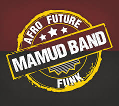 Mamud Band</br>&#8220;Afro Future Funk&#8221;