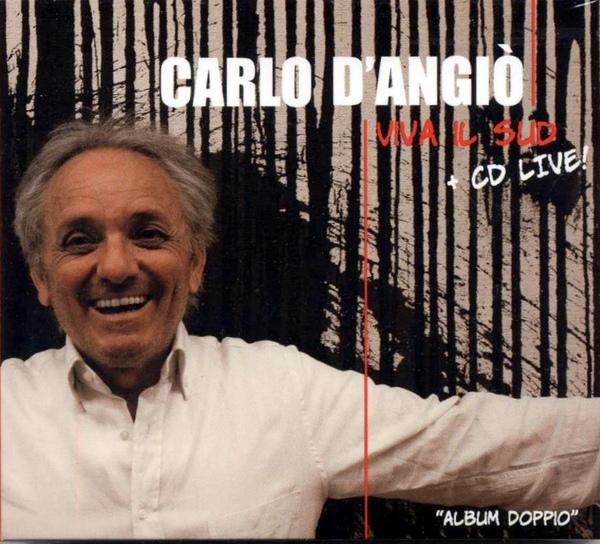 Carlo D&#8217;Angiò</br>&#8220;Viva Il Sud&#8221;+&#8221;Live&#8221;