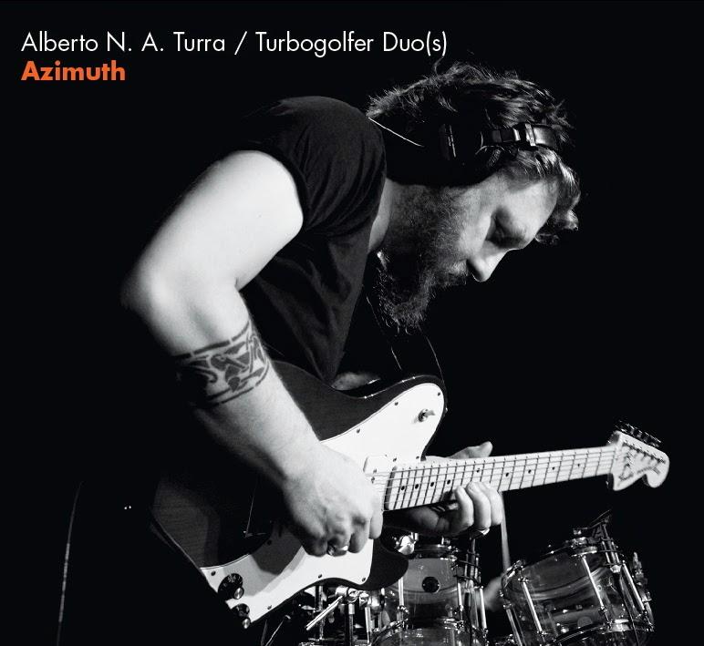 """Alberto N.A.Turra </br>""""AZIMUTH"""""""