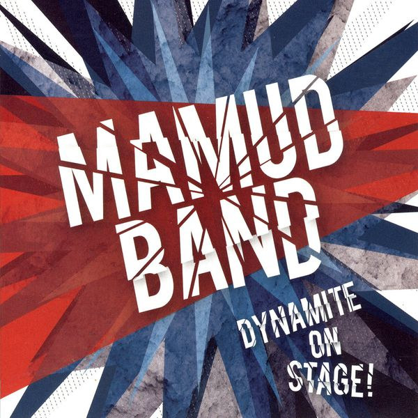 "Mamud Band ""Dynamite On Stage"""
